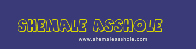 Shemale Ass